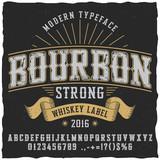 Bourbon Vintage Whiskey Typeface. Vintage font. Whiskey font. Fine label font. Handcrafted font. Decoration font. Font style. Retro font. Old font. Stylized font. - 111482213