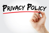Hand writing Privacy Policy with marker, business concept