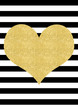 Gold glitter effect heart on a black and white striped background, perfect as a card or wall art