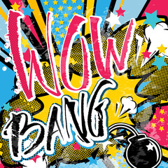 Wow Bang grunge pop art quote. Stars, bomb, explosion decorative halftone poster template vector illustration.