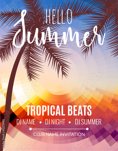 Zdjęcia na płótnie, fototapety, obrazy : Hello Summer Beach Party. Tropic Summer vacation and travel. Tropical poster colorful background and palm exotic island. Music summer party festival. DJ template.