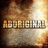 aboriginal, 3D rendering, metal text on rust background