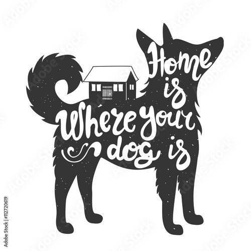 Plakát Home is where your dog is