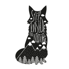 Vector hand drawn lettering illustration. Step inside the nature. Typography poster with fox, mountains, pine forest and clouds.