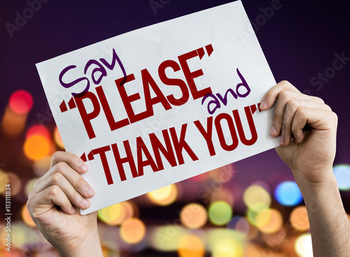 "Poster Say ""Please"" and ""Thank You"" placard with night lights on background"