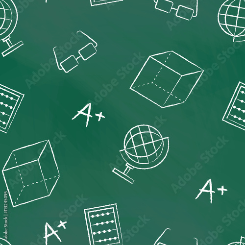 Staande foto Kunstmatig Seamless pattern back to school. Vector green blackboard written with white chalk globe, glasses, sphere, A plus, cube. School background for design covers notebooks and textbooks