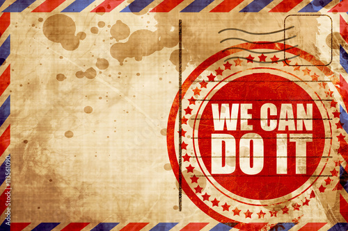 we can do it, red grunge stamp on an airmail background Poster