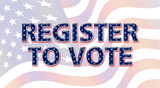 Register to Vote - Election 2016