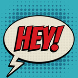 Hey comic book bubble text retro style