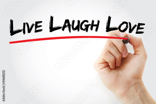 Hand writing Live Laugh Love with marker, concept background Poster