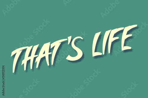 Fototapeta That's Life an inscription in a pop art style