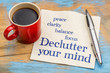 Declutter your mind advice