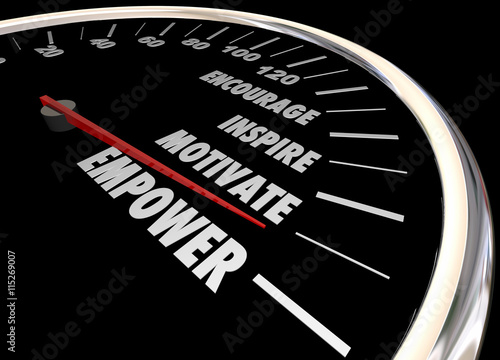 Empower Encourage Motivate Inspire Speedometer 3d Illustration Photo by iQoncept