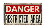 Danger restricted area vintage  metal sign