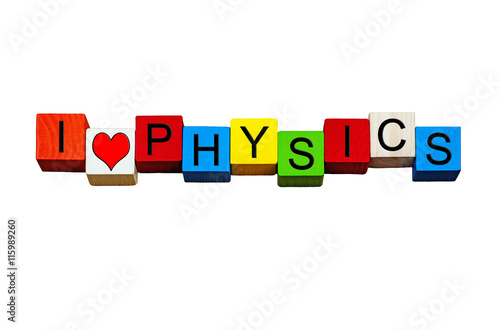 Poster I Love Physics - for physics, science and education, isolated.