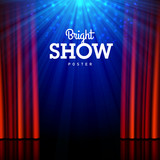 Bright show poster design template. Stage, spotlights and open curtains.