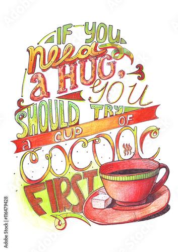 recznie-rysowane-napis-z-cytatem-o-milosci-do-kakao-jesli-potrzebujesz-uscisku-powinienes-najpierw-wypic-filizanke-kakao-pojedynczo-na-bialym-duza-ilustracja-recznie-rysowane-z-kredki-i-atrament