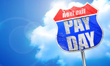 pay day, 3D rendering, blue street sign