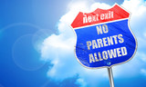 No parents allowed sign, 3D rendering, blue street sign