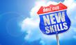 new skills, 3D rendering, blue street sign