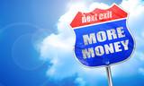 more money, 3D rendering, blue street sign