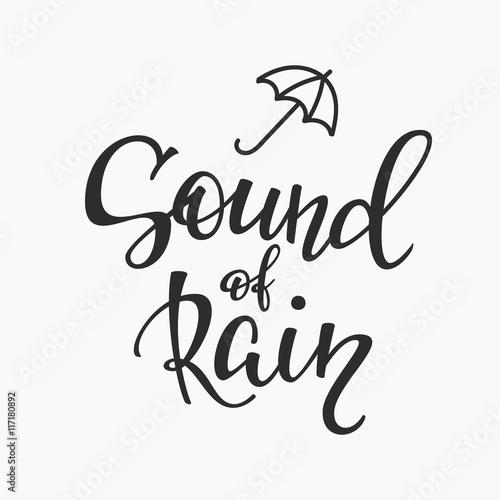 Sound of rain quotes typography