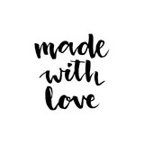 Made with love. Hand drawn lettering