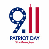 Patriot Day poster. We will never forget, September 11