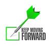 keep moving forward check dart sign concept