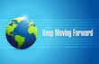 keep moving forward binary background sign concept