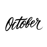 Hand lettered word October. Calligraphic season inscription. Hand drawn element for your design. Vector illustration.