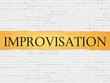 Постер, плакат: improvisation