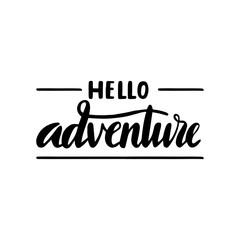 Hello adventure lettering
