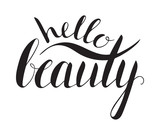 Handwritten calligraphic inscription Hello beauty