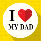Love My Dad Represents Amazing Superb Father