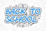 Back To School - Cartoon Blue Word. Business Concept.