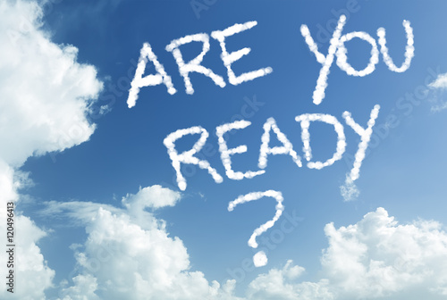 Poster Are You Ready written in the sky