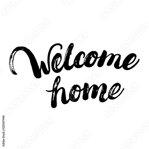 Welcome home hand written calligraphy lettering for greeting card or welcome home hand written calligraphy lettering for greeting card or poster m4hsunfo