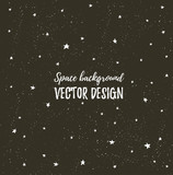 Sparkling nights sky with stars and dark space. Vector hand drawn stylish background. Hipster template for poster, banner and wedding card design.