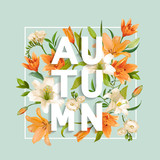 Autumn Lily Flowers Background. Autumn Floral Design in Vector.