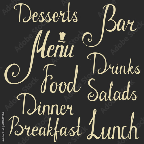 hand drawn lettering. menu breakfast lunch dinner food salads drinks bar desserts inscriptions.