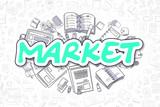 Market - Doodle Green Inscription. Business Concept.