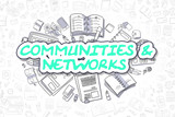 Communities And Networks - Business Concept.