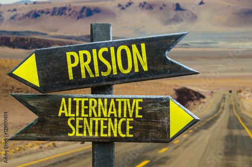 Poster Prison vs Alternative Sentence in a Crossroad
