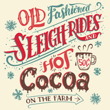 Old fashioned sleigh rides and hot cocoa on the farm. Hand-lettering invitation card. Hand drawn typography with a mug of hot cocoa. Winter entertainments