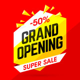 Grand Opening Super Sale, special offer save up to 50%