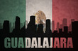 abstract silhouette of the city with text Guadalajara at the vintage mexican flag