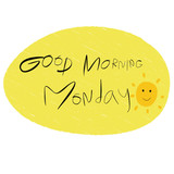 Good morning Monday handwriting on white background