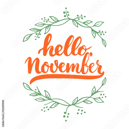 hand drawn typography lettering phrase hello november isolated on