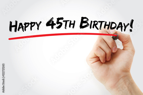 Hand writing Happy 45th birthday with marker, holiday concept background плакат